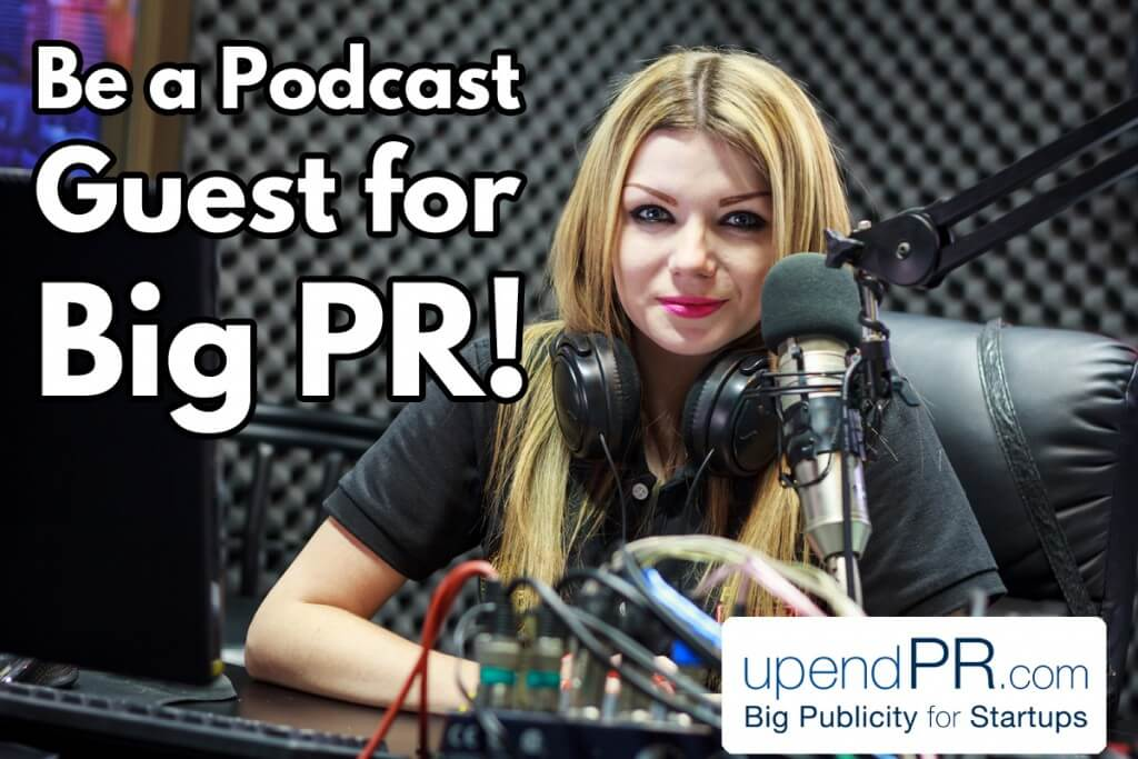Be a Podcast Guest for Big PR Public Relations
