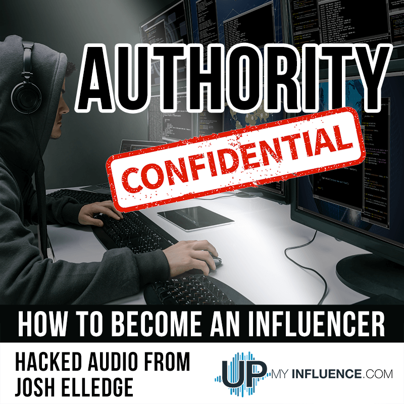 Authority Confidential - How to become an influencer and work with influencers